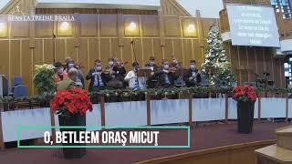 Orchestra Sfanta Treime Braila - O, Betleem oras micut - 27 Decembrie 2020