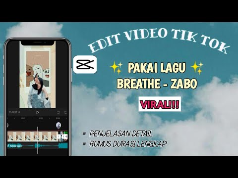 cara-edit-video-tiktok-lagu-breathe---zabo-||-capcut