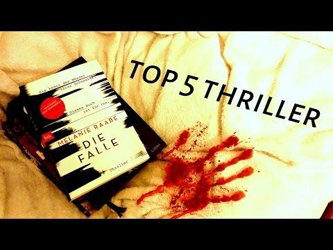 TOP 5 Thriller - Meine liebsten Bücher