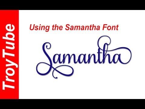 How to use the Samantha Font in Cricut Design Space