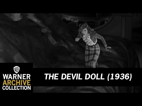 The Devil Doll (1936) – Doll On The Prowl