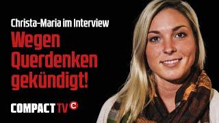Wegen Querdenken gekündigt!: Christa-Maria im Interview