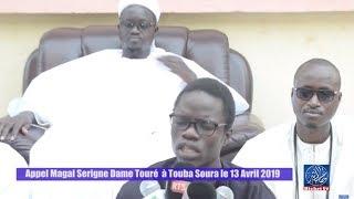 Appel Magal Serigne Dame Touré a Touba Sourah le 13 Avril 2019