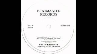 Smith & Mighty - Anyone