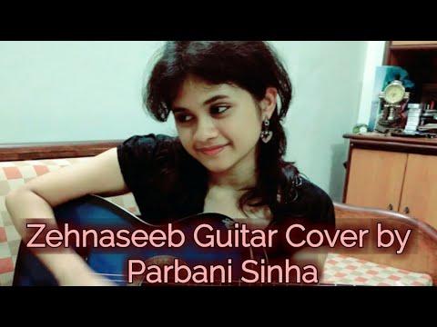 Zehnaseeb guitar cover | Parbani Sinha