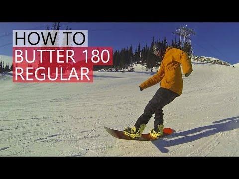 How To Butter 180 - Snowboarding Tricks Regular