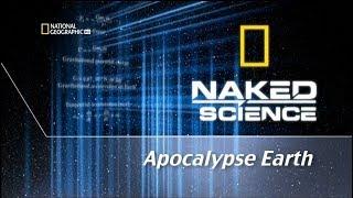 Апокалипсис Земли / National Geographic / С Точки Зрения Науки