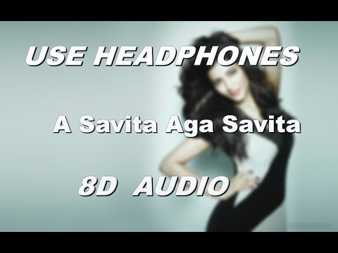 a-savita-aga-savita- -dj-song---8d-song