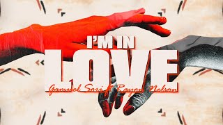 Gamuel Sori - I'm In Love (Lyrics) ft. Rayon Nelson