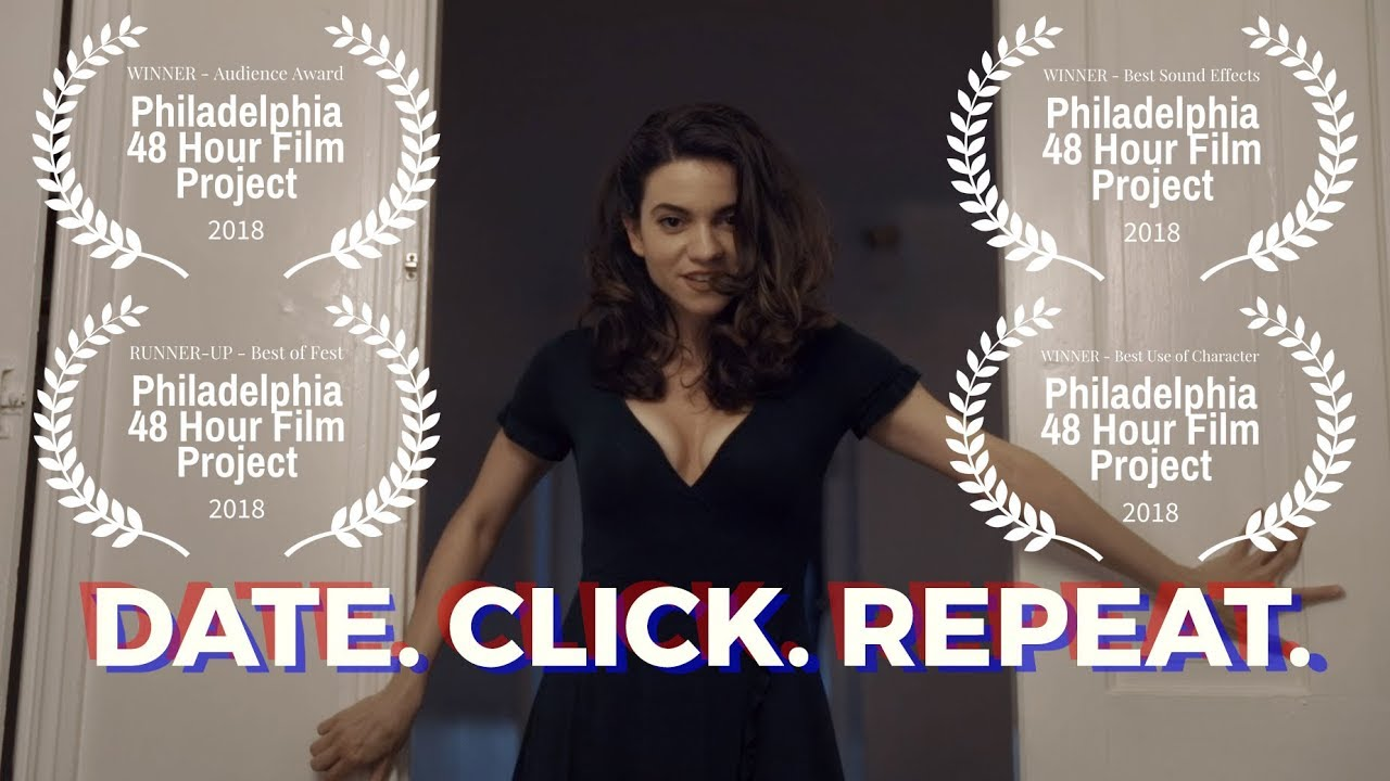 Date. Click. Repeat. (Short Film) | 48 Hour Film Project Philadelphia 2018