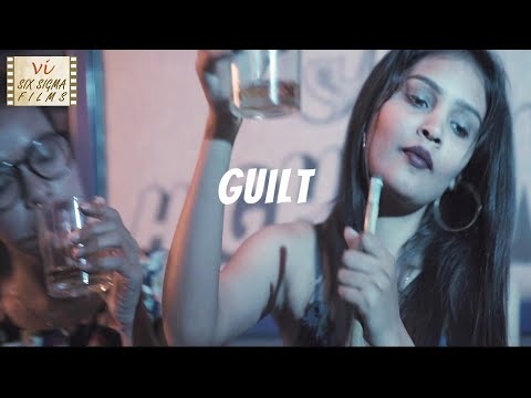 GUILT - That Never Lets You Be Happy | Award Winning Hindi Short Film | Six Sigma Films