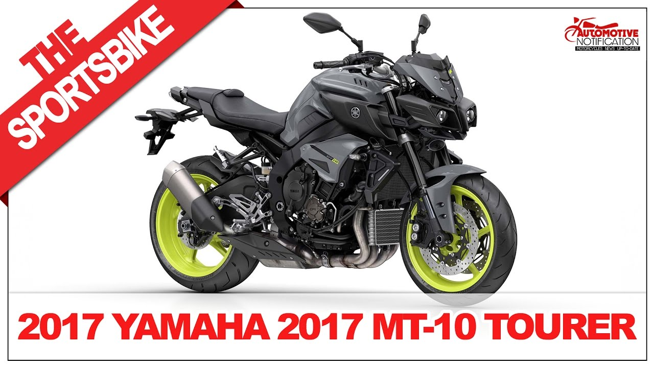 Its Wow 2017 Yamaha Mt 10 Tourer Price Specification Review