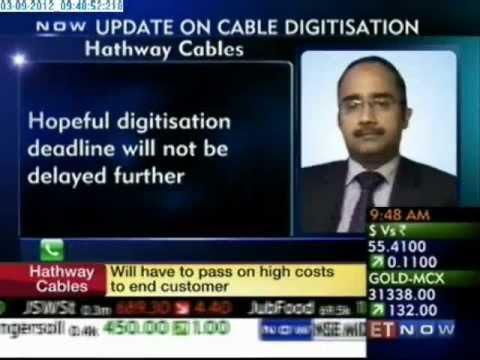ET Now Exclusive : Hathway CFO Speaks on Cable Digitisation