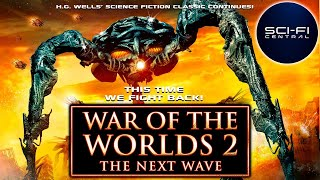 War Of The Worlds 2: The Next Wave | Full Action Sci-Fi Movie