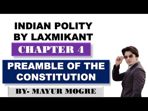 Indian Polity by Laxmikant(5th Edition) - CHAPTER 4|PREAMBLE OF THE CONSTITUTION|