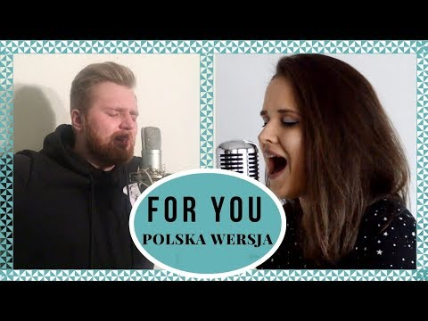 For You (Fifty Shades Freed) | Polska Wersja | Sandra Rugała & Fabian Kowolik