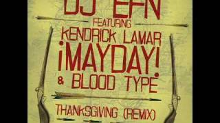 Watch Dj Efn Thanksgiving video