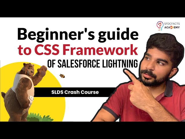 SLDS Crash Course - Beginner's guide to CSS Framework of Salesforce Lightning | With Project