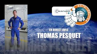 En direct avec Thomas Pesquet - Episode 1