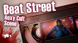 Beat Street Roxy Cult Scene