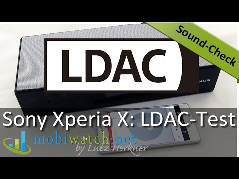 Sony Xperia X: Is LDAC Really Better? Test   Sound-Check