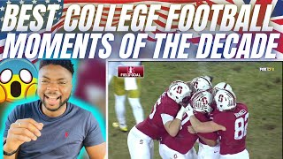 🇬🇧BRIT Rugby Fan Reacts To THE BEST COLLEGE FOOTBALL MOMENTS OF THE DECADE!
