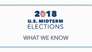 What to expect from the 2018 midterm elections