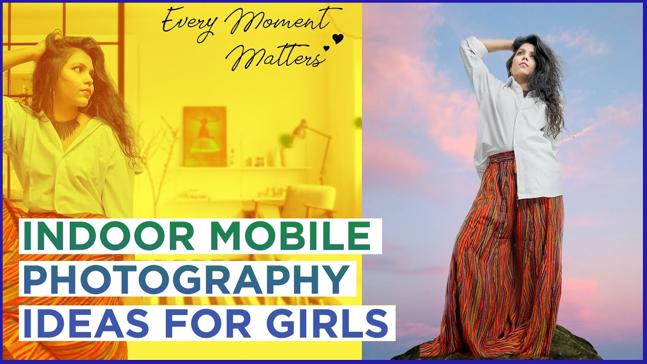 Indoor Mobile Photography Ideas For Girls Photography Ideas At Home With Phone Youtube