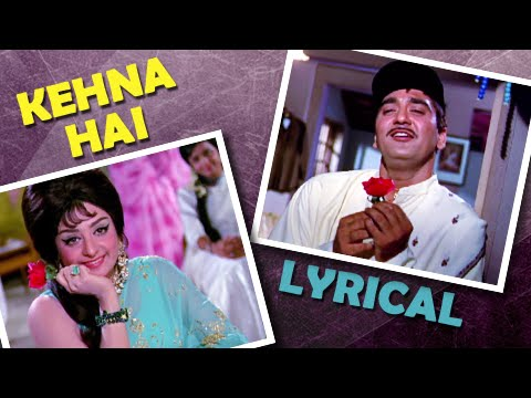 Kehna Hai Full Song With Lyrics | Padosan | Kishore Kumar Hit Songs