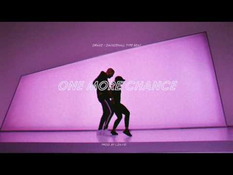 """(Free Download) Drake / Dancehall Type Beat """"One More Chance"""" (Prod. By L.David)"""