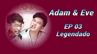 "Adam and ""Eve""- EP 03 - BL - Legendado"