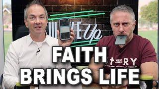 Faith Brings Life - WaĸeUp Daily Bible Study – 11-23-20