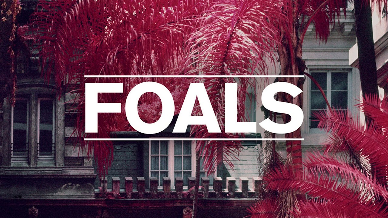 Foals Exits LYRICS YouTube
