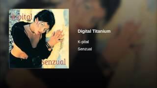 Digital Titanium