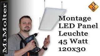 LED Panel 120x30 - Deckenleuchte Montageanleitung von M1Molter.(Exklusiver LEDmile.com Gutschein für M1Molter Abonnenten:
