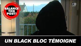 """Black Bloc dans Balance Ton Post  : """"L'État recule quand la violence fait face"""""""