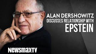 Alan Dershowitz Discusses Relationship With Jeffrey Epstein