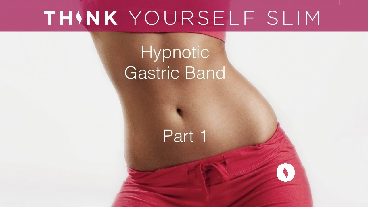 Hypnotic Gastric Band Part 1 Of 2 Powerful Weight Loss Hypnosis