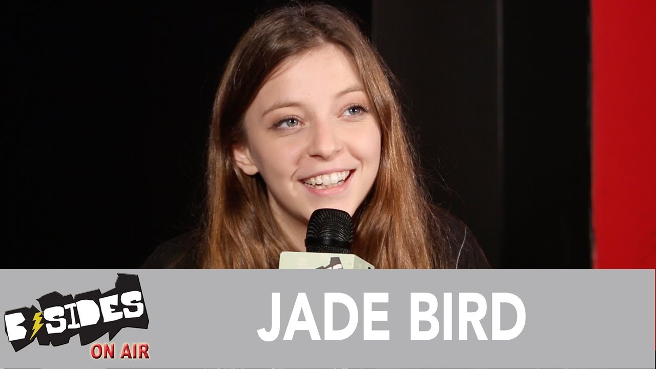 Download B-Sides On-Air: Interview - Jade Bird Talks Early Influences, Forthcoming Debut Album