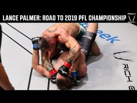 Lance Palmer: Road to the PFL Championship | 2019 PFL Championship