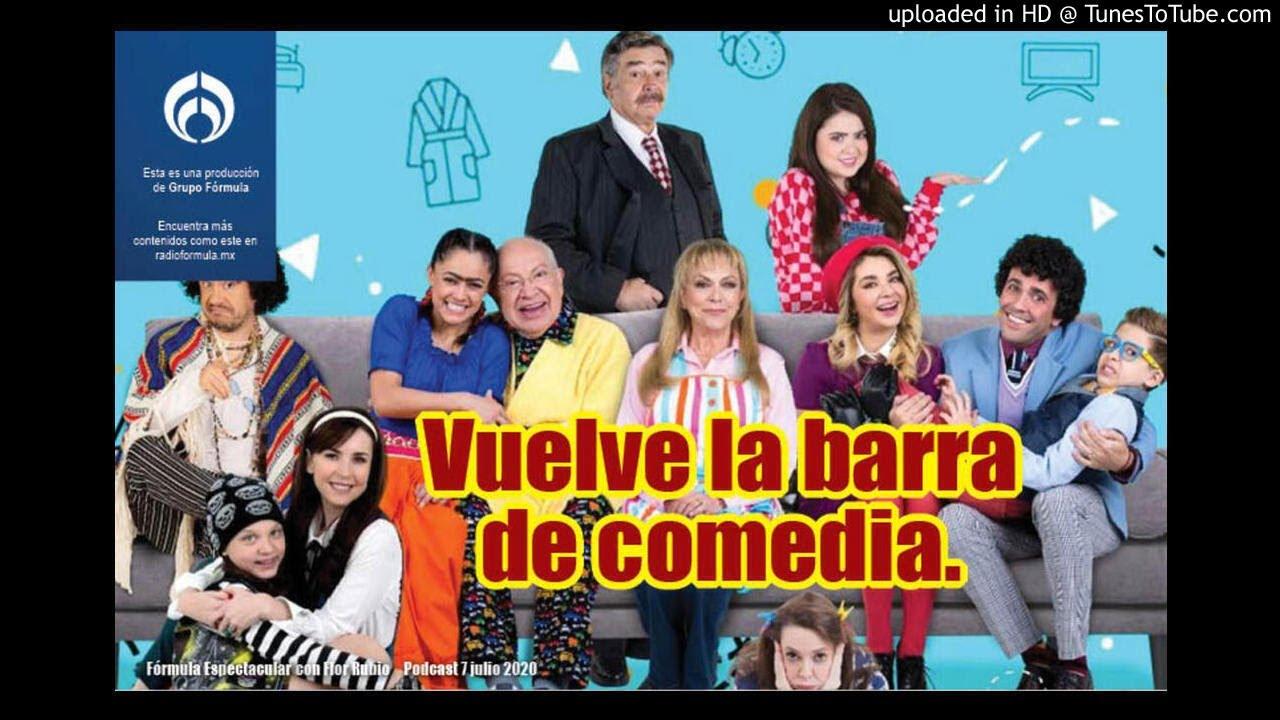 Vuelve barra de comedia a Televisa. (Único podcast hoy) F.E. con Flor Rubio. 7/7-1