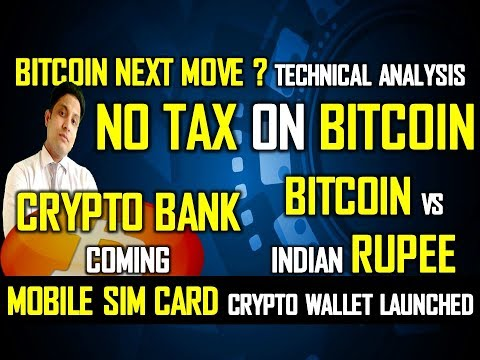 No Tax On Crypto I Bitcoin Vs INR I Bitcoin Next Move ? I Crypto Bank Coming