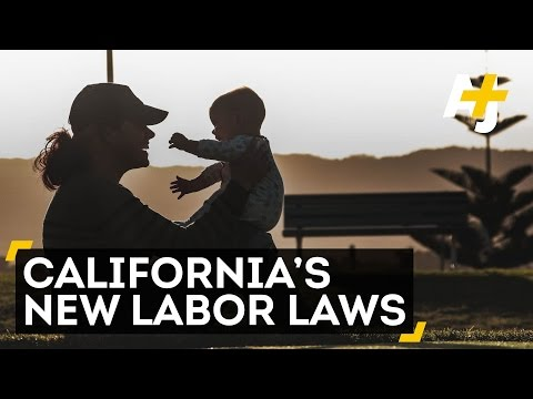 Parental Leave, Minimum Wage Laws Pass In California