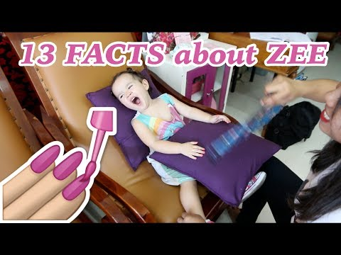 13 Facts About Zee (while she gets her nails done at the salon)