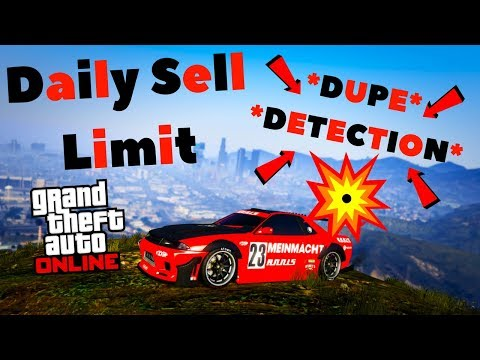 Dont Get Caught Daily Sell Limit Avoid Dupe Detection Solo Money Glitch Info Gta Online
