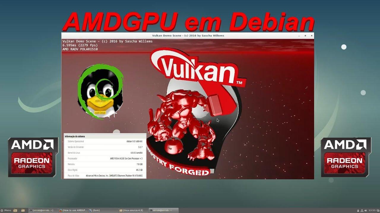Amdgpu no Debian - recompilando o Kernel, ativando Vulkan