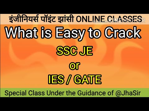 SSC JE & IES /GATE - WHAT is Easy to CRACK