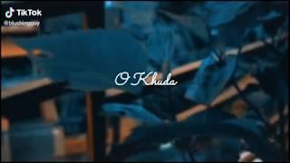 o khuda whatsapp status video song download T serie Music
