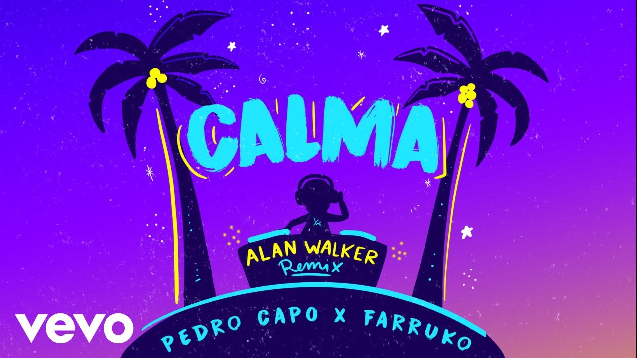 Pedro Capó, Alan Walker, Farruko — Calma (Alan Walker Remix — Audio)