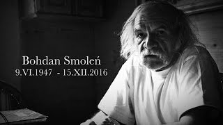 Nie żyje Bohdan Smoleń